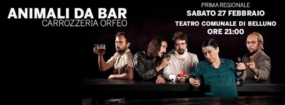"""SlowMachine presenta: """"Animali da bar"""",sabato 27 febbraio al Teatro Comunale di Belluno"""