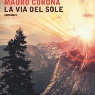 """Intervista con Mauro Corona che presenta a Una Montagna di Libri """"La via del sole""""."""