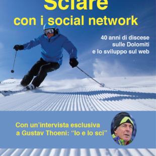 """Intervista in diretta con Stefano Vietina,autore con Tiziana Fattor di """"Sciare con i social network"""" e con il grande campione Gustav Thoeni."""