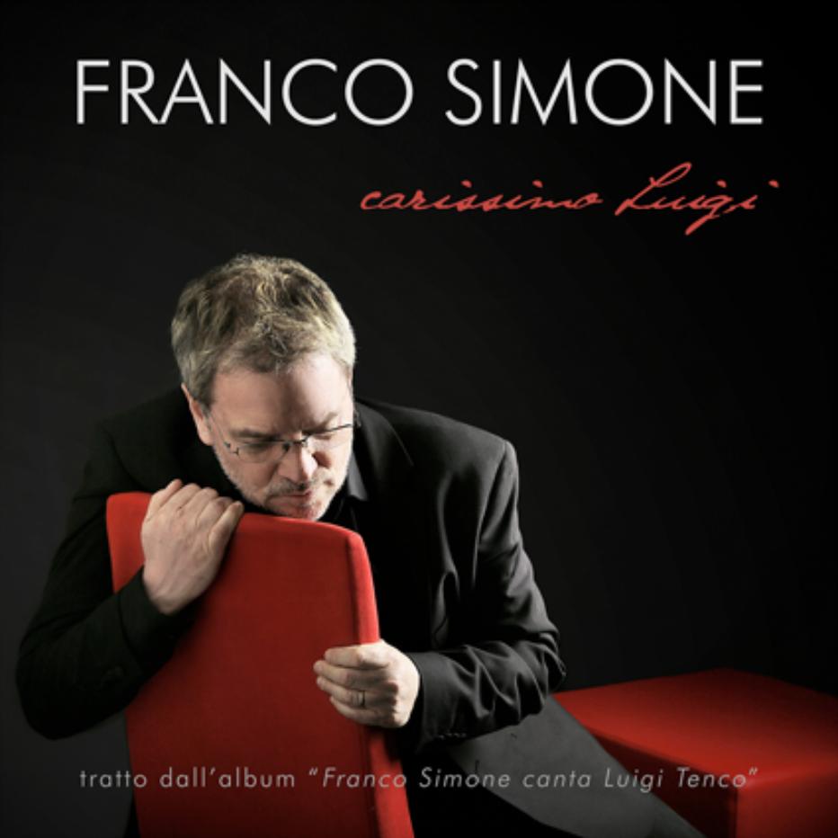 """Ascolta l'intervista in diretta con Franco Simone; ci presenta il suo """"Carissimo Luigi – Franco Simone canta Luigi Tenco"""""""