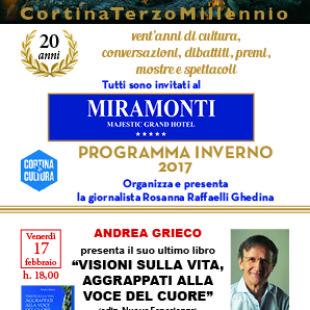 """Cortina III Millennio: oggi alle 18 presentazione del libro di Andrea Grieco """"Visioni sulla vita,aggrappati alla voce del cuore."""" Ascolta l'intervista in diretta a radio Cortina"""