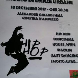 SAGGIO DI DANZE URBANE: LUNEDI' 18 DICEMBRE ALLE 20.30 PRESSO L'ALEXANDER GIRARDI HALL A CORTINA. ASCOLTA L'INTERVISTA CON L'INSEGNANTE ERICA MAJONI