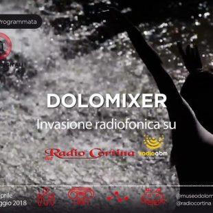 DOLOMIXER 2018: PARTECIPA ANCHE TU ALL'INVASIONE DIGITALE A RADIO CORTINA!