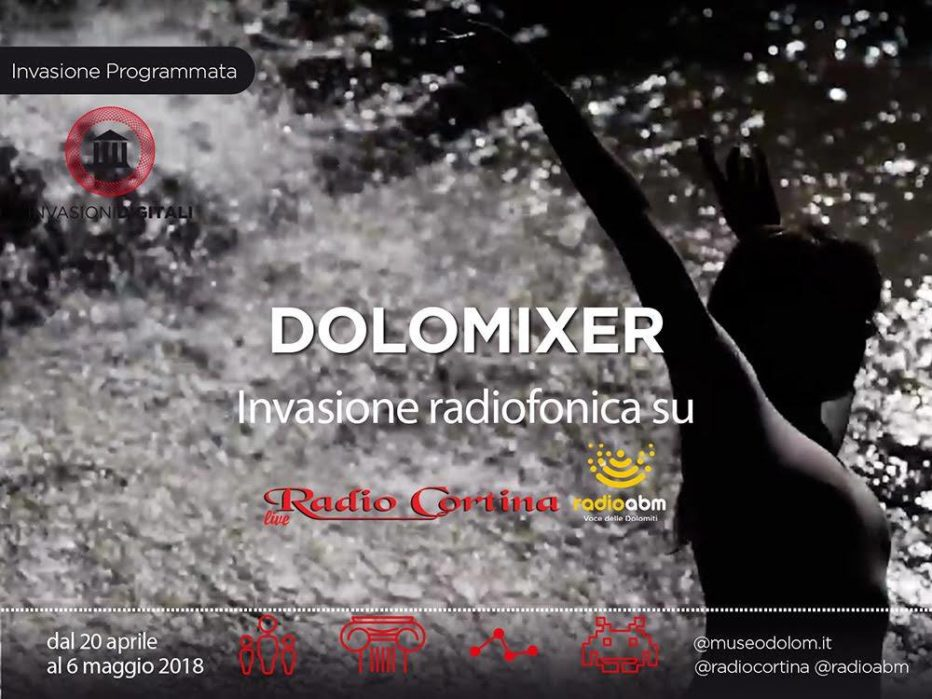 DOLOMIXER 2018: PARTECIPA ANCHE TU ALL'INVASIONE DIGITALE A RADIO CORTINA!