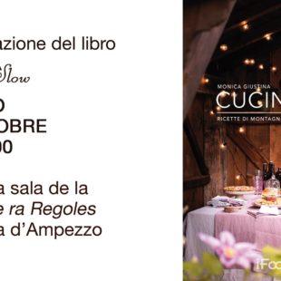 CUCINA SLOW – RICETTE DI MONTAGNA:ASCOLTA L'INTERVISTA CON L'AUTRICE MONICA GIUSTINA.