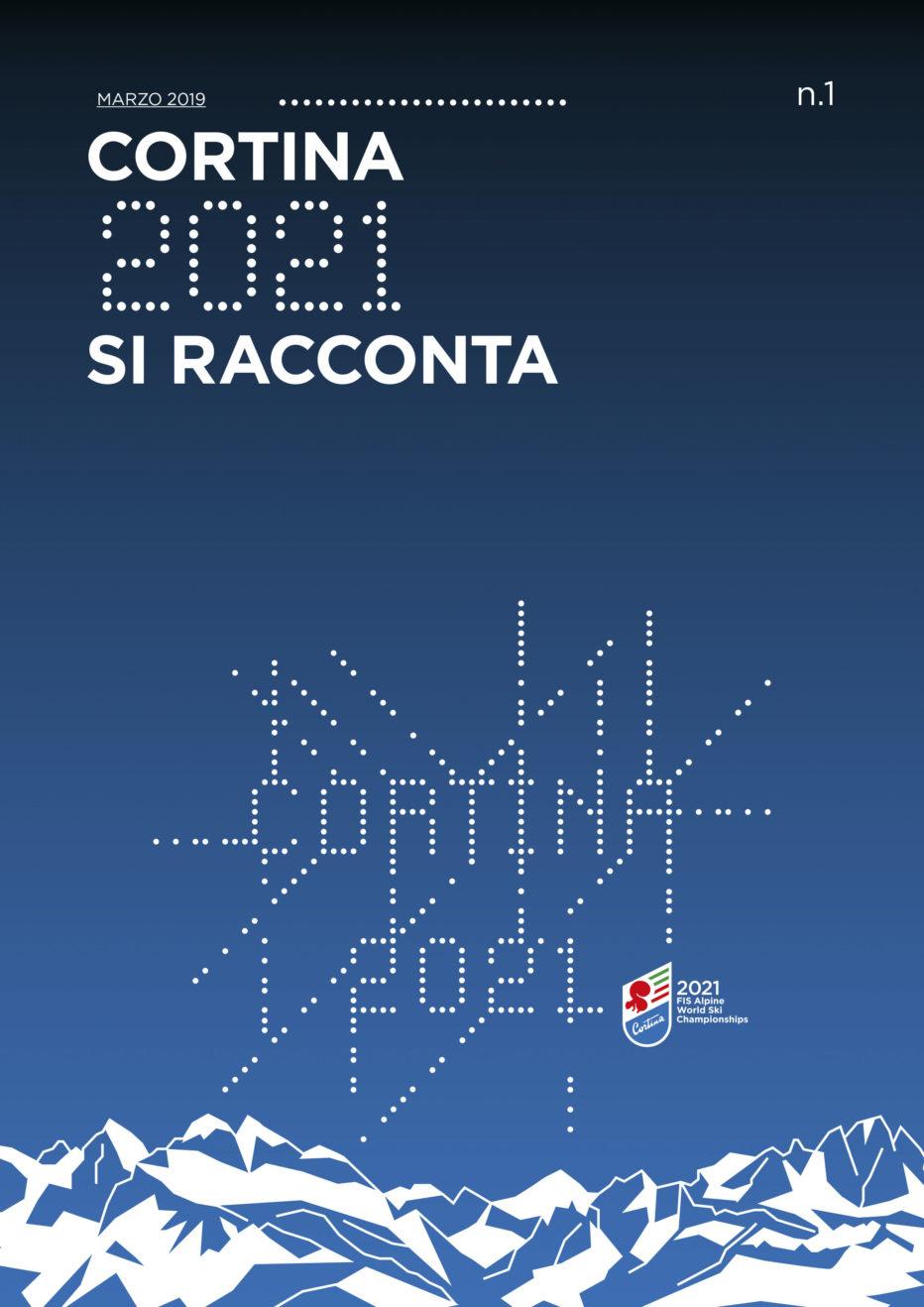 """Arriva """"Cortina 2021 si racconta""""."""