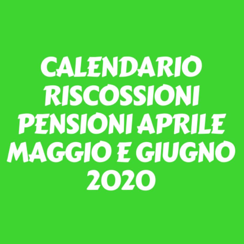 Calendario anticipato riscossione pensioni e accompagnamenti per i mesi di aprile maggio e giugno 2020